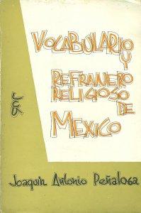 Vocabulario y refranero religioso de México