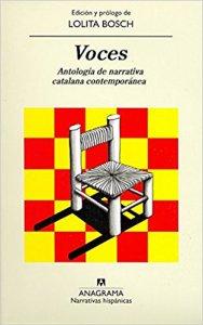 Voces : antología de narrativa catalana contemporánea