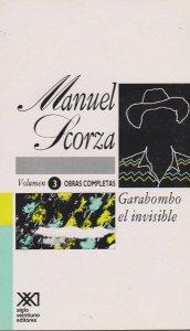 Obras completas, vol. 3 : Garabombo el invisible