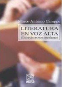 Literatura en voz alta : entrevistas con escritores
