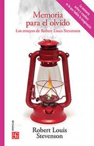 Memoria para el olvido : los ensayos de Robert Louis Stevenson