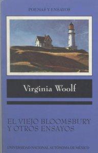 El viejo Bloomsbury y otros ensayos