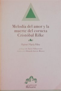 Melodía del amor y la muerte del corneta Cristóbal Rilke