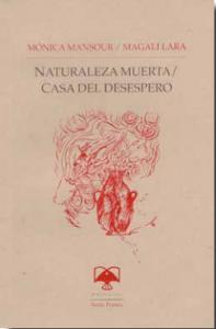 Naturaleza muerta/Casa del desespero