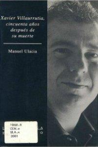Xavier Villaurrutia, cincuenta años después de su muerte