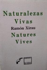 Naturalezas vivas - Natures vives