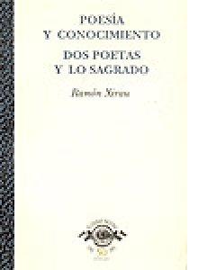 Poesía y conocimiento. Dos poetas y lo sagrado