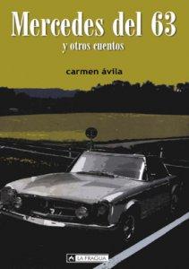 Mercedes del 63 : y otros cuentos