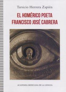 El homérico poeta Francisco José Cabrera
