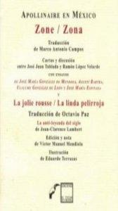 Apollinaire en México: Zone = Zona y La jolie rousee = La linda pelirroja
