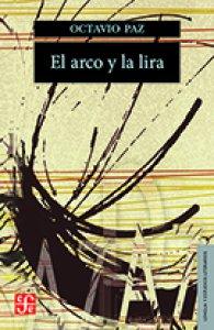 El Arco Y La Lira Detalle De La Obra Enciclopedia De La Literatura En México Flm Conaculta