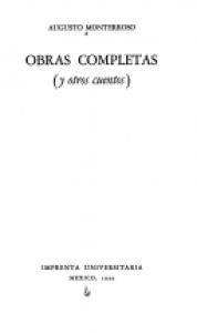 augusto monterroso bibliografía