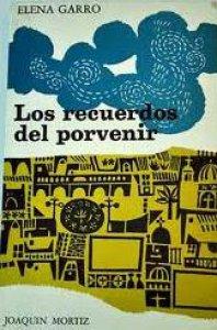 Garro Elena--Los Recuerdos Del Porvenir 2