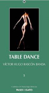 fd05a282b Table dance - Detalle de la obra - Enciclopedia de la Literatura en ...